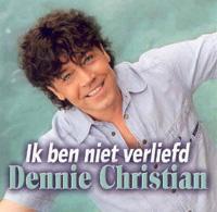 Dennie Christian - Ik ben niet verliefd