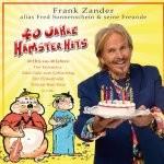 Frank Zander - 40 Jahre Hamster Hits