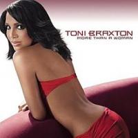 Toni Braxton - More Than A Wowan
