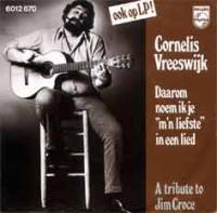 Cornelis Vreeswijk - Daarom noem ik je m'n liefste in een lied
