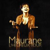 Maurane - L'Heureux Tour