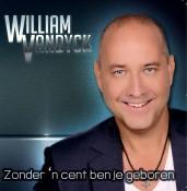 William Vandyck - Zonder 'n cent ben je geboren