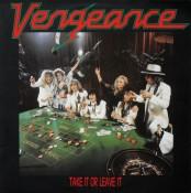 Vengeance - Take It Or Leave It