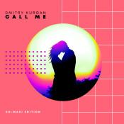 Dmitry Kurgan - Call Me