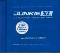 Junkie XL - Saturday Teenage Kick (Special Edition)
