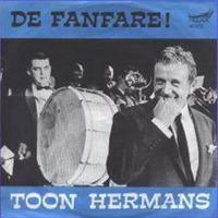 Toon Hermans - De fanfare / Tango blue