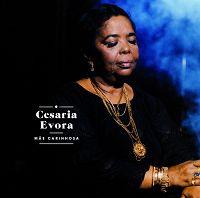 Cesaria Evora - Mâe carinhosa
