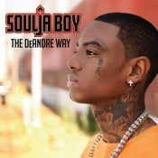 Soulja Boy - The DeAndre Way