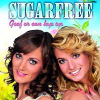 Sugarfree - Geef er een lap op