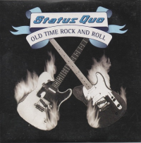 Status Quo - Old Time Rock And Roll