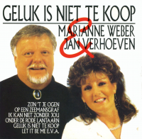 Marianne Weber - Geluk Is Niet Te Koop (met Jan Verhoeven)