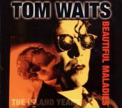 Tom Waits - Beautiful Maladies: The Island Years