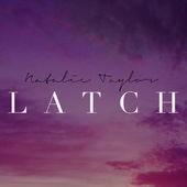 Natalie Taylor - Latch