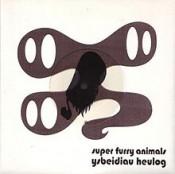 Super Furry Animals - Ysbeidiau Heulog