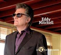 Eddy Mitchell - Les 50 plus belles chansons