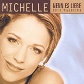 Michelle (D) - Nenn es Liebe oder Wahnsinn