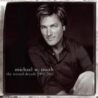 Michael W. Smith - The Second Decade (1993–2003)