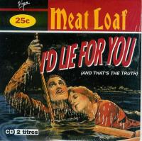 Meat Loaf - I'd Lie For You