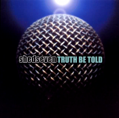 Shed Seven - Truth Be Told