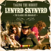 Lynyrd Skynyrd - Taking the Biscuit
