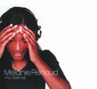 Mélanie Renaud - Ma Liberté