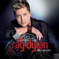 Ray Dylan - Harte Van Goud
