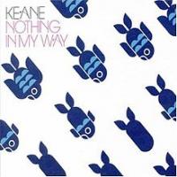 Keane - Nothing In My Way