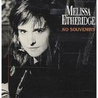 Melissa Etheridge - No Souvenirs