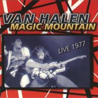 Van Halen - Magic Mountain '77