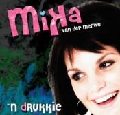 Mika van der Merwe - 'n dRukkie