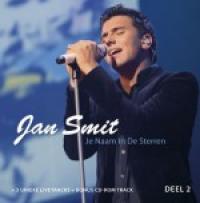 Jan Smit - je naam in de sterren - deel 2