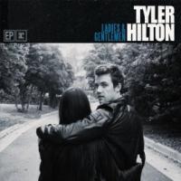 Tyler Hilton - Ladies & Gentlemen