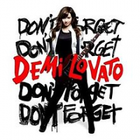 Demi Lovato - Don't Forget (Deluxe edition)