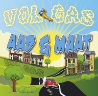 Aad & Maat - Vol Gas