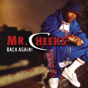Mr. Cheeks - Back Again!