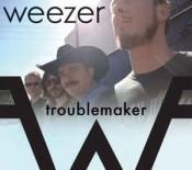 Weezer - Troublemaker