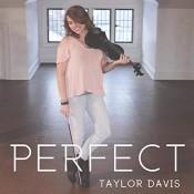 Taylor Davis - Perfect