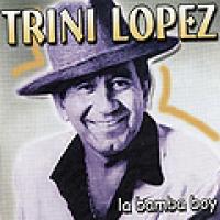 Trini Lopez - La Bamba Boy