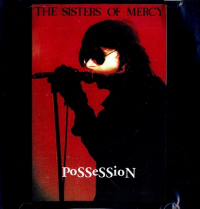 The Sisters of Mercy - Possession