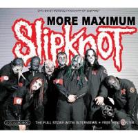 Slipknot - More Maximum