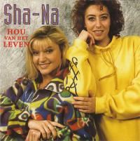 Sha-Na - Hou van het leven (1992 - Full cd)