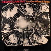 The Dave Clark Five - You Got What It Takes [US]