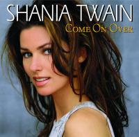 Shania Twain - Come On Over (international Version)