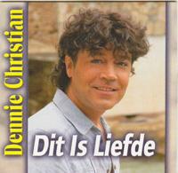 Dennie Christian - Dit is Liefde