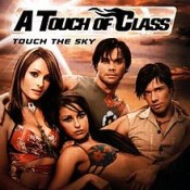 A Touch of Class (ATC) - Touch The Sky