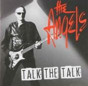 The Angels - Talk The Talk