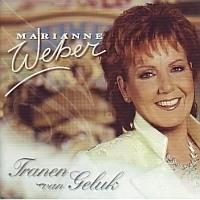 Marianne Weber - Tranen Van Geluk