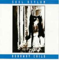 Soul Asylum - Runaway Child