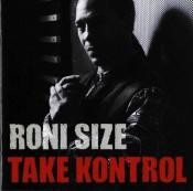 Roni Size - Take Kontrol