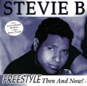 Stevie B - Freestyle, Then And Now